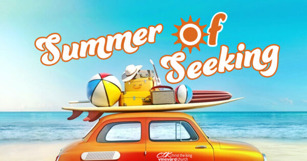 Summer of Seeking